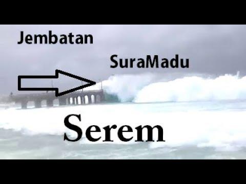Jembatan SuraMadu DiCerkam Ombak Akibat Gempa Bumi Tadi Malam