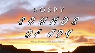 Rospy - Sounds Of Joy (Original Mix) |Pulsar Recordings|