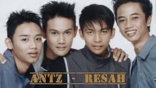 Antz - Resah