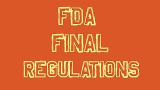 FDA Announces Final Regulations For Vaping!