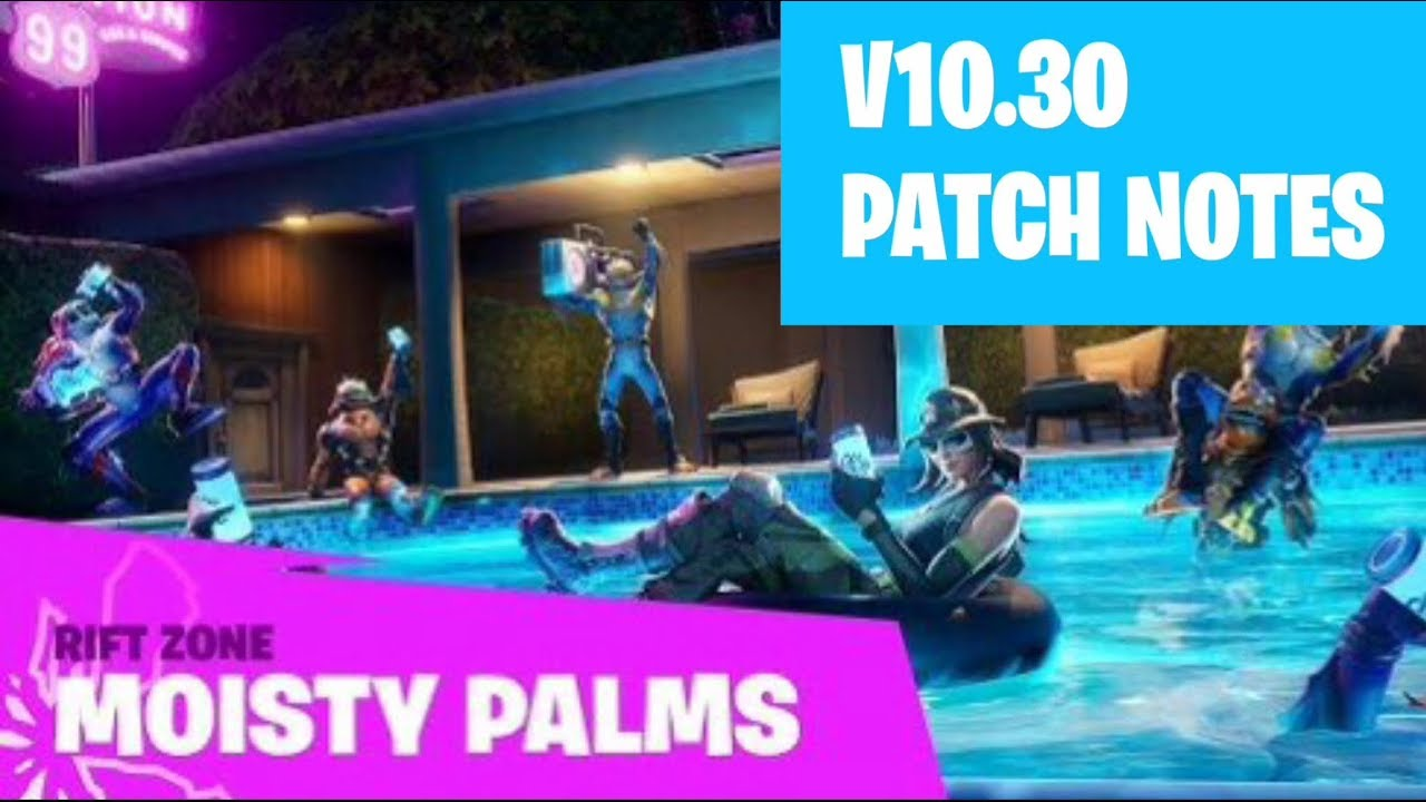 Fortnite Patch Notes June 10 3 Patch Notes Fortnite Youtube
