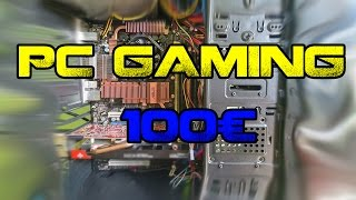 PC GAMING DA 100€ - LA BUILD DEFINITIVA ! (BEST PC BUDGET BUILD)