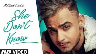 """she don't know millind gaba """" new song 2019"""