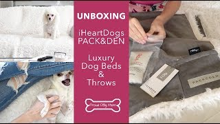 UNBOXING: iHeartDogs PACK&DEN Dog Beds & Throws | Proud Dog Mom