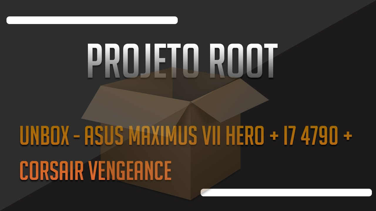 Unbox Asus Maximus VII Hero