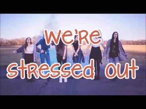 Cimorelli - Stressed out (lyrics) by twenty one pilots