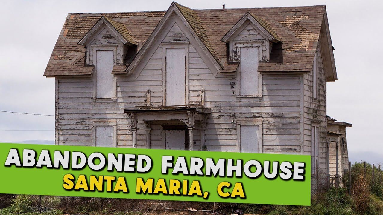 Abandoned Places California Pioneer Farmhouse