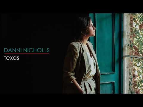 Danni Nicholls – Texas [Official Audio] Mp3