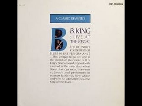 BB King Live at the Regal  1965 - ABC RECORDS - Every Day I Have The Blues (Live)