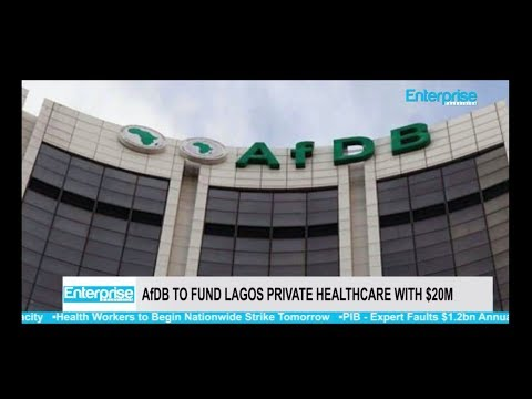 AfDB to Fund Lagos Private Healthcare With $20m