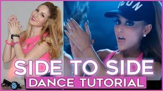 Ariana Grande - Side To Side ft. Nicki Minaj | DANCE TUTORIAL | A bailar con Maga