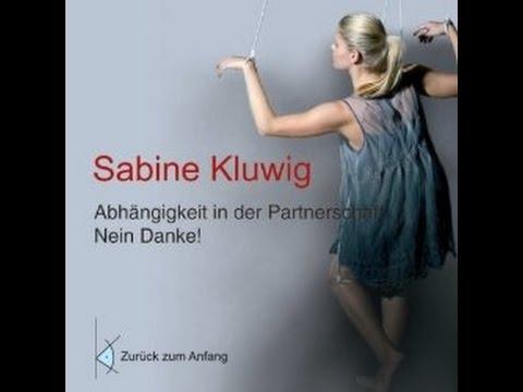 Sabine Kluwig: Abhaengigkeit in der Partnerschaft