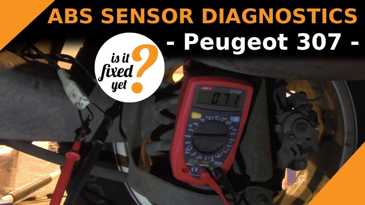 hight resolution of how to diagnose the abs sensor problem peugeot 307