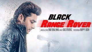 Black Range Rover | Jind Dhaliwal | Gag Studioz | New Punjabi Song 2017 | Boombox Music