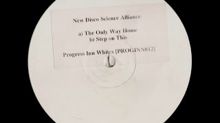 New Disco Science Alliance ‎– The Only Way Home (Original Mix)