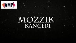 Mozzik - Kanceri