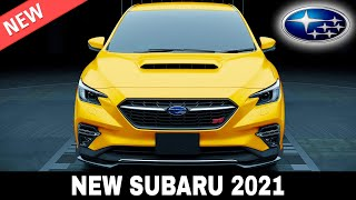 8 Newly Refreshed Subaru Cars from the Manufacturer's 2021 Lineup (Detailed Info for Consumers)