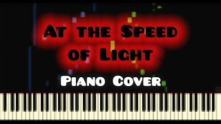 Dimrain47 At The Speed Of Light Piano Cover