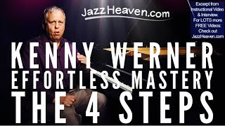 Effortless Mastery Kenny Werner: The 4 Steps How to Play Jazz Videos Jazz Improvisation Lessons