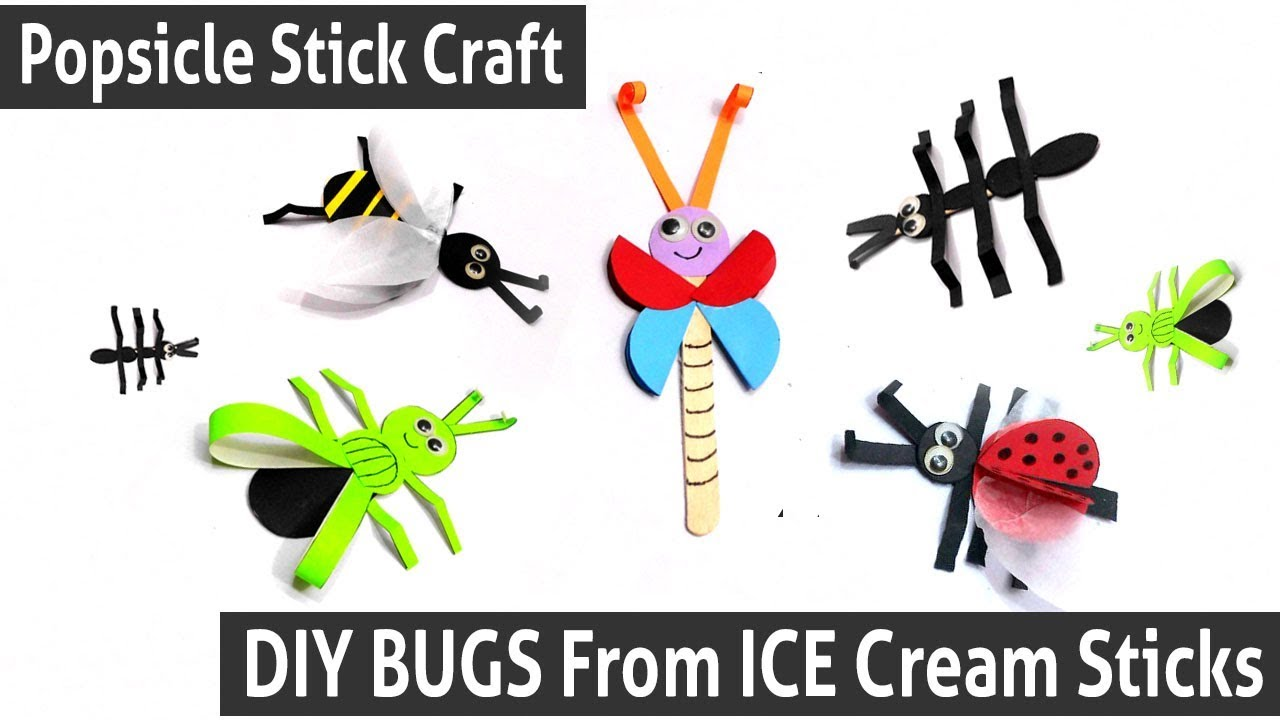 Diy Paper Insects Crafts Diy Bugs From Ice Cream Sticks Creative Ideas With Popsicle Sticks