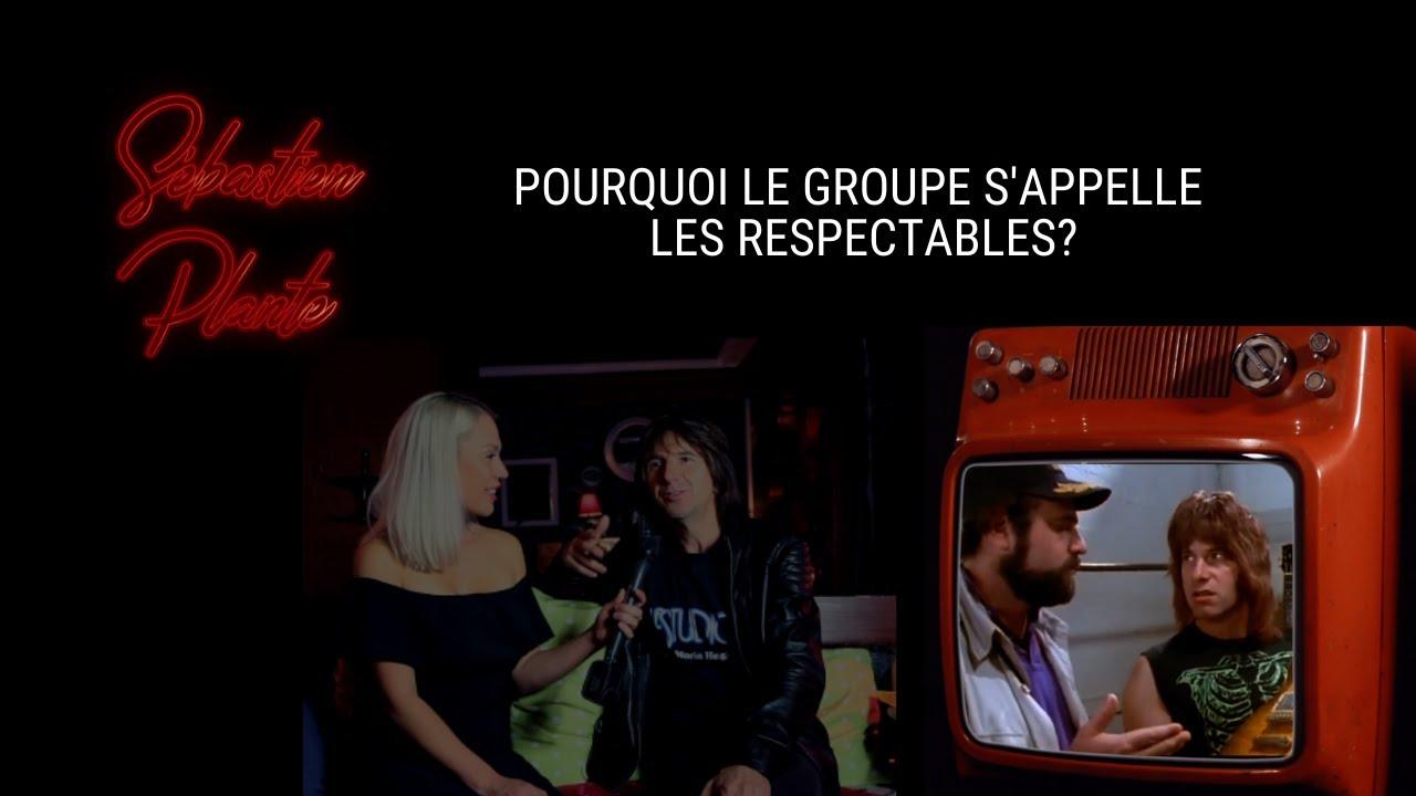Savez-vous d'où provient le nom du groupe Les Respectables?