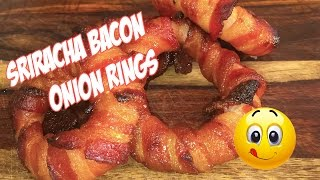 Sriracha Bacon Onion Rings - Football Finger Foods