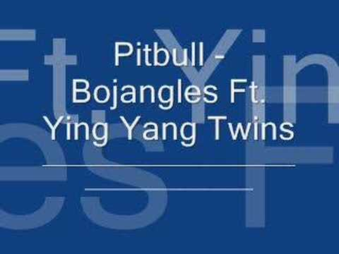 Pitbull - Bojangles Ft. Ying Yang Twins