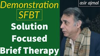 Demonstration of Solution Focused Brief Therapy