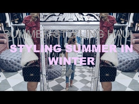 SUMMER STYLE HAUL | STYLING MY SUMMER WARDROBE IN WINTER | IAM CHOUQUETTE