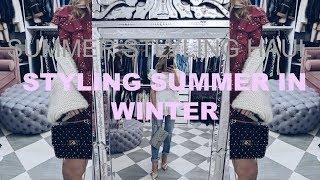SUMMER STYLE HAUL | STYLING MY SUMMER WARDROBE IN WINTER | IAM CHOUQUETTE