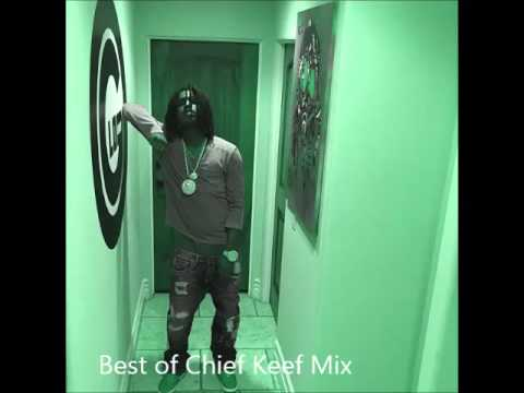 Best of CHIEF KEEF Mix