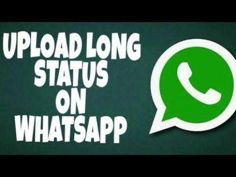 How To Upload Long Whatsapp Status Post Whatsapp