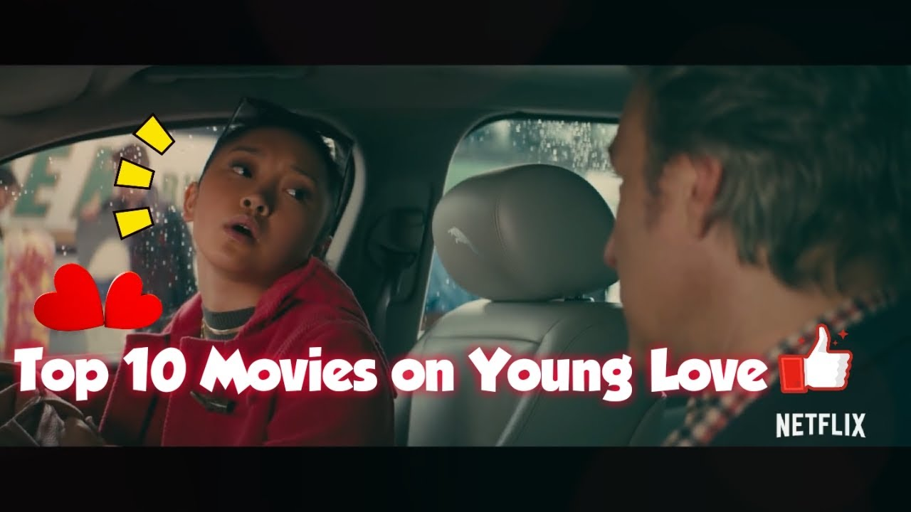 Download Top 10 Best Young Love Movies 2020 | MUST BE WATCHED!!!