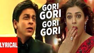 Gori Gori Lyrical Video | Main Hoon Na | Shahrukh Khan, Sushmita Sen, Suniel Shetty
