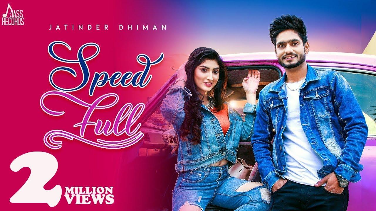 Download Speed Full | (Official Video) | Jatinder Dhiman & Deepak Dhillon | Latest Punjabi Songs 2019