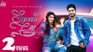 Speed Full Jatinder Dhiman Deepak Dhillon Free MP3 Song Download 320 Kbps
