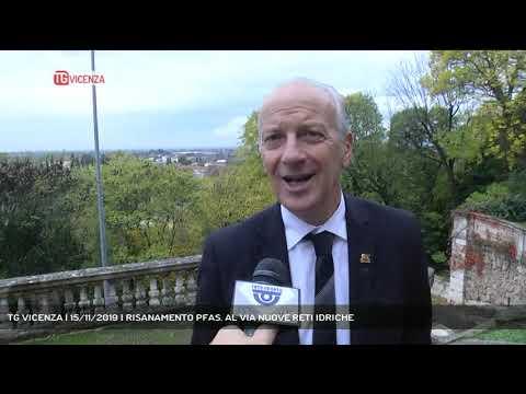 TG VICENZA | 15/11/2019 | RISANAMENTO PFAS. AL VIA...