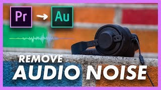 How to Remove Audio Noise   FREE without plugins I Adobe Premiere Pro CC & Audition CC Tutorial