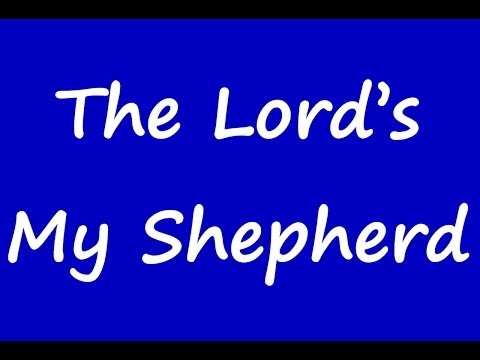 23rd Psalm The Lords My Shepherd - Karaoke - Always Glorify God!