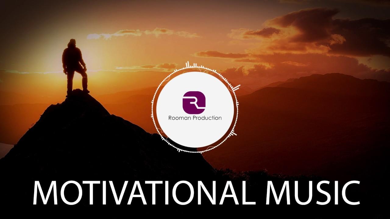 Motivational Background Music Inspirational Epic Music Youtube