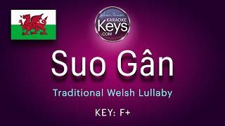 Suo Gân.  F+  Traditional Welsh Lullaby  (karaoke piano)  WITH LYRICS