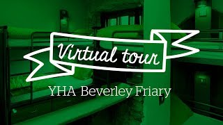 YHA Beverley Friary Virtual Tour