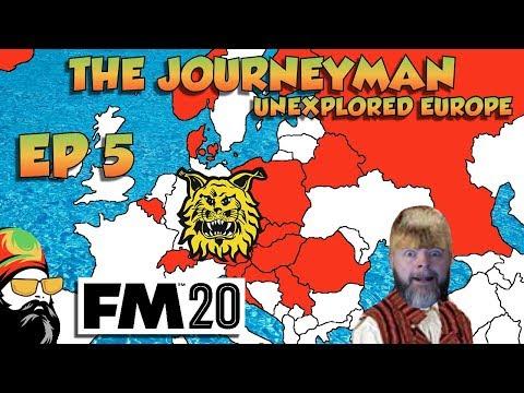 FM20 - The Journeyman Unexplored Europe - EP5 - OH DEAR