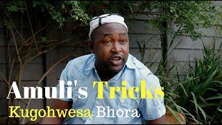 Amuli's Tricks Kugohwesa Bhora