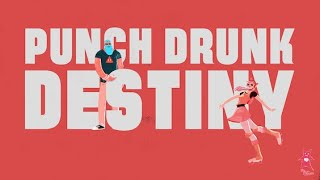 I Fight Dragons - Punch Drunk Destiny Official Lyric Video YouTube Videos