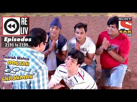 Weekly Reliv | Taarak Mehta Ka Ooltah Chashmah | 1st May to 5th May 2017 | Episode 2191 to 2195