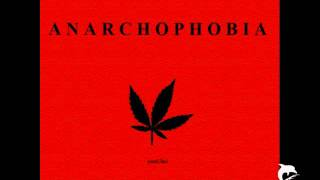 Anarchophobia - I Wanna Fight Because