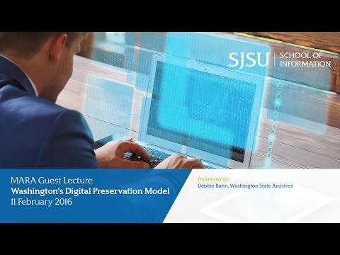 Washington's Digital Preservation Model