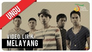 UNGU - MELAYANG | Video Lirik