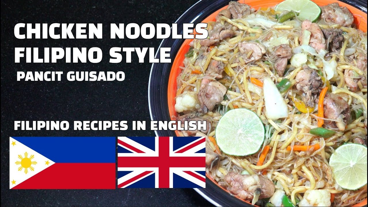 Chicken Noodles - Chicken Noodles Filipino Style - In English - Youtube